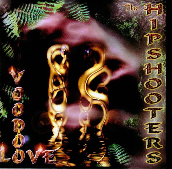 Hipshooters Voodoo Love